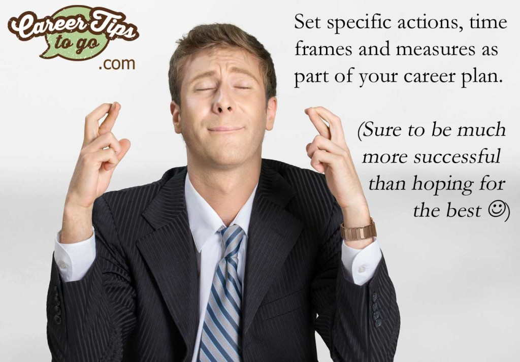 set specific actions for your career plan